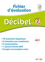Décibel 2 niv. A2.1 - Fichier d'évaluation + CD mp3