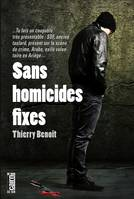 Sans homicides fixes