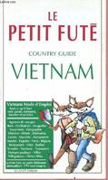 Le Petit Fute ; Country Guide Vietnam