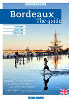 Bordeaux, the guide
