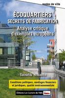 Ecoquartiers, secrets de fabrication