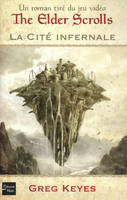 The Elder Scrolls - La cité infernale - tome 1, the Elder Scrolls