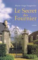 Le secret des Fournier, roman