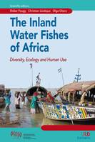 The inland water fishes of Africa, Diversity, ecology and human use