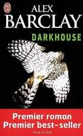 Darkhouse