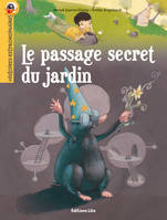 Le passage secret du jardin