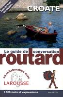 Le Routard guide de conversation Croate, croate