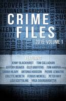 Crime Files 2015: Volume 1 (A Free Sampler)