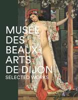 Musee Des Beaux Arts De Dijon - Selected Works