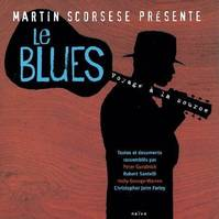 Le Blues, voyage à la source