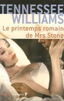Le printemps romain de Mrs Stone, roman