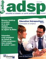EDUCATION THERAPEUTIQUE : CONCEPTS ET ENJEUX (N 66 MARS 2009)