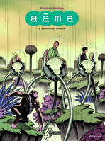 Aâma, Tome 2 : La multitude invisible