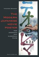 The Modern Japanese Movie Poster /anglais