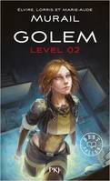 GOLEM LEVEL - TOME 2 - VOL02