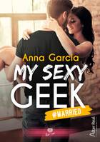 #Married, My Sexy Geek, T2