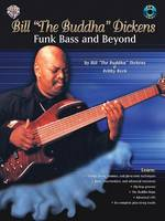 Bill The Buddha Dickens: Funk Bass and Beyond