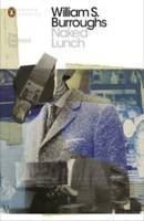 William S Burroughs Naked Lunch The Restored Text /anglais