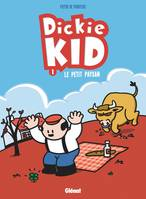 DICKIE KID - TOME 01 le petit paysan
