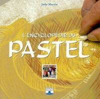 L'ENCYCLOPEDIE DU PASTEL