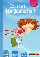 COURAGE FEE QUENOTTE !