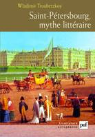 SAINT-PETERSBOURG, MYTHE LITTERAIRE