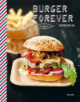 Burgers forever, Recettes 100 % USA
