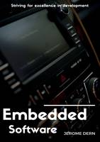 Embedded Software, Striving for excellence in development