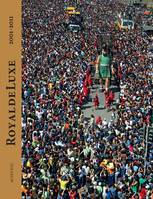 ROYAL DE LUXE 2001-2011, 2001-2011