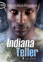 4, Indiana Teller - tome 4 Lune d'hiver