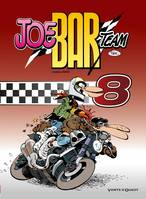 8, Joe Bar Team - Tome 8