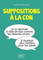 Petit livre de - Suppositions à la con