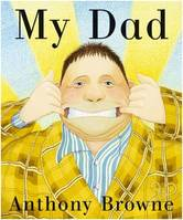 My Dad (Board Book) /anglais