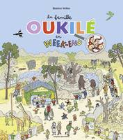 La Famille Oukilé en week-end