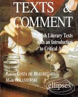 Texts and comment, English literay texts with an introduction to critical analysis