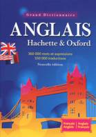 Le grand dictionnaire Hachette-Oxford / français-anglais, anglais-français : 360.000 mots et express, The Oxford-Hachette French dictionary : French-English, English-French