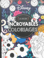 DISNEY - Les Ateliers - Grand format incroyables coloriages