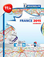 ATLAS ROUTIER FRANCE 2015 - L'ESSENTIEL (A4-BROCHE)