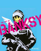 A VISUAL PROTEST THE ART OF BANKSY /ANGLAIS