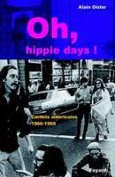 Oh, hippie days !, carnets américains