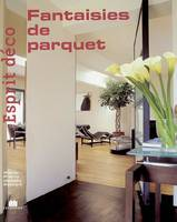 Fantaisies De Parquet