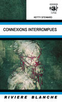 Connexions interrompues - Sylvie LAINÉ