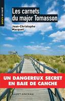 Les carnets du major Tomasson, Un dangereux secret en baie de Canche