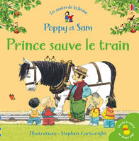 Prince sauve le train - Poppy et Sam