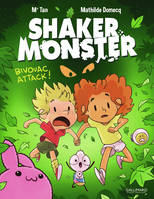 4, Shaker Monster (Tome 4-Bivouac attack !)