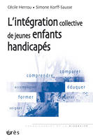 Integration Collective De Jeunes Enfants Handicapes (L')