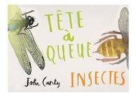 TETE A QUEUE - INSECTES