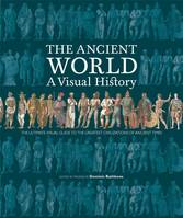 ANCIENT WORLD A VISUAL HISTORY /ANGLAIS