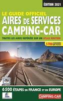 Le guide officiel - Aires de services camping-car