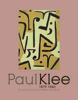 Paul Klee / chefs-d'oeuvre de la collection Beyeler : exposition, Paris, Musée de l'Orangerie, 14 av, la collection d'Ernst Beyeler